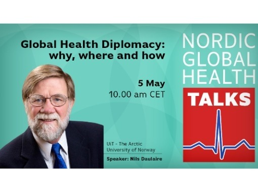 Global Health Diplomacy: why, where and how