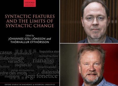 The book Syntactic Features and the Limits of Syntactic Change was recently published. Oxford University Press published the book, but its editors are professors at the University of Iceland; Jóhannes Gísli Jónsson, Faculty of Icelandic and Comparative Cultural Studies and Þórhallur Eyþórsson, Faculty of Languages and Cultures.
